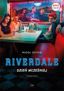 Riverdale. Dzien wczesniej 210x300 - Riverdale Dzień wcześniej Micol Ostow