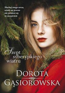 Szept syberyjskiego wiatru 211x300 - Szept syberyjskiego wiatru Dorota Gąsiorowska