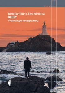 Glosy. Co sie zdarzylo na wyspie Jersey 210x300 - Głosy Co się zdarzyło na wyspie JerseyEwa Winnicka Dionisios Sturis