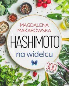 Hashimoto na widelcu 241x300 - Hashimoto na widelcu Magdalena Makarowska