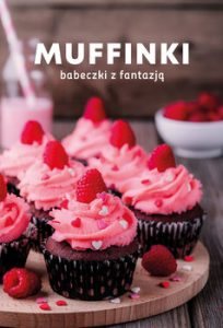 Muffinki 204x300 - Muffinki Babeczki z fantazją