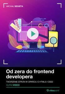 Od zera do frontend developera 210x300 - Od zera do frontend developera. Kurs video. Tworzenie stron w oparciu o HTML5 i CSS3