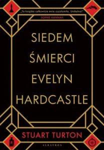 Siedem smierci Evelyn Hardcastle 208x300 - Siedem śmierci Evelyn HardcastleStuart Turton