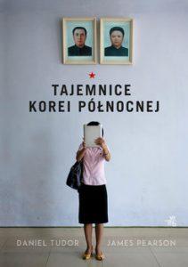 Tajemnice Korei Polnocnej 211x300 - Tajemnice Korei Północnej Daniel Tudor James Pearson