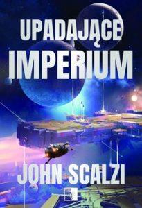 Upadajace Imperium 205x300 - Upadające Imperium John Scalzi