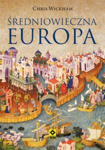 sredniowieczna Europa 210x300 - Średniowieczna EuropaChris Wickham