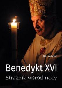 Benedykt XVI 213x300 - Benedykt XVI Strażnik wśród nocyAldo Maria Valli