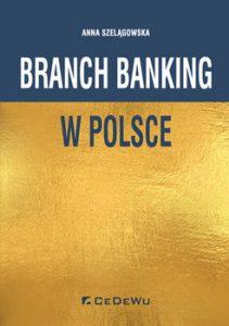 Branch banking w Polsce 211x300 - Branch banking w Polsce Anna Szelągowska