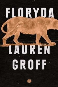 Floryda 201x300 - Floryda Lauren Groff