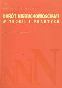 Obrot nieruchomosciami w teorii i praktyce - Obrót nieruchomościami w teorii i praktyceRoman Doganowski