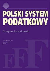 POLSKI SYSTEM PODATKOWY 212x300 - Polski system podatkowy Grzegorz Szczodrowski