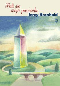 Pali sie moja panienko 209x300 - Pali się moja panienko Jerzy Kronhold