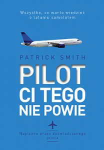 Pilot ci tego nie powie 208x300 - Pilot ci tego nie powie Patrick Smith