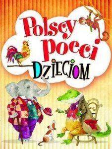 Polscy poeci dzieciom 226x300 - Polscy poeci dzieciom
