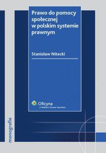 Prawo do pomocy spolecznej w polskim systemie prawnym 207x300 - Prawo do pomocy społecznej w polskim systemie prawnymStanisław Nitecki