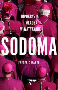 Sodoma 194x300 - Sodoma Hipokryzja i władza w Watykanie Frédéric Martel