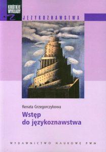 Wstep do jezykoznawstwa 209x300 - Wstęp do językoznawstwa Renata Grzegorczykowa
