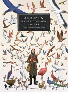 Audubon 221x300 - Audubon Na skrzydłach świata Jérémie Royer Fabien Grolleau