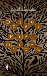 DZIECI KAZIMIERZA 187x300 - Dzieci Kazimierza Michał P Garapich