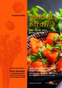 Dieta dla zdrowia 211x300 - Dieta dla zdrowia Zupy drugie dania desery koktajle Krystyna Dajka