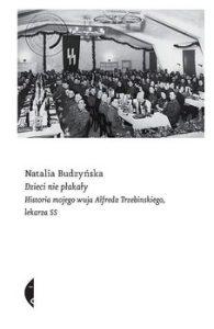 Dzieci nie plakaly 195x300 - Dzieci nie płakały Natalia Budzyńska