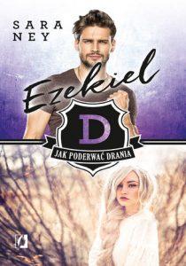 Ezekiel 210x300 - Jak poderwać drania Ezekiel Sara Ney