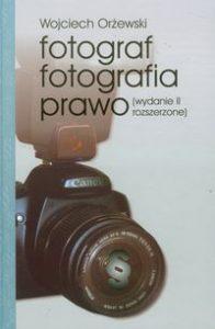 Fotograf fotografia prawo 196x300 - Fotograf fotografia prawo Wojciech Orżewski