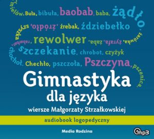 Gimnastyka dla jezyka 300x272 - Gimnastyka dla języka Małgorzata Strzałkowska