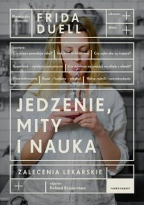 Jedzenie mity i nauka 211x300 - Jedzenie mity i nauka Frida Duell