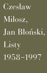 Listy 1958 1997 194x300 - Listy 1958-1997 Jan Błoński Czesław Miłosz