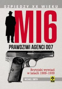 MI6. Prawdziwi agenci 007 209x300 - MI6 Prawdziwi agenci 007 Michael Smith