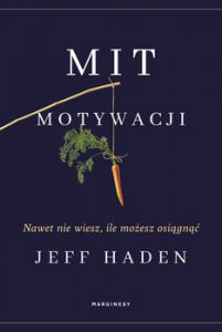 Mit motywacji 201x300 - Mit motywacjiJeff Haden