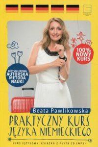 Praktyczny kurs jezyka niemieckiego 200x300 - Praktyczny kurs języka niemieckiego + CD Beata Pawlikowska