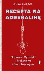 RECEPTA NA ADRENALINe 186x300 - Recepta na adrenalinę Anna Mateja