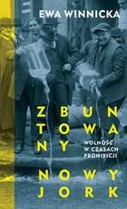 Zbuntowany Nowy Jork - Nowy Jork zbuntowanyEwa Winnicka