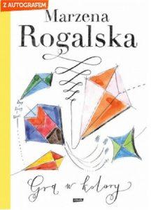 Gra w kolory 216x300 - Gra w koloryMarzena Rogalska