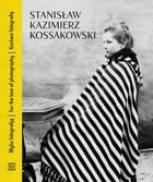 Kocham fotografie - Stanisław Kazimierz Kossakowski Kocham fotografię