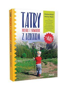 Tatry polskie i slowackie z dzieckiem 273x350 - Tatry polskie i słowackie z dzieckiem Marlena Woch Mariusz Woch