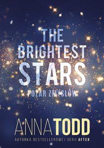 The Brightest Stars 211x300 - The Brightest Stars Pożar zmysłówAnna Todd